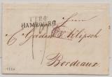 Hamburg, 1834, Auslandsbrief ab Postamt Hamburg nach Bordeaux, mit Transit- und Taxvermerken, rs mit Eingangsstempel