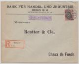 Germania, 1914,  Mi.- Nr.: 90 I als EF auf Auslands- Einschreiben, von Berlin nach Chaux de Fonds (CH), rs. mit Zensur!